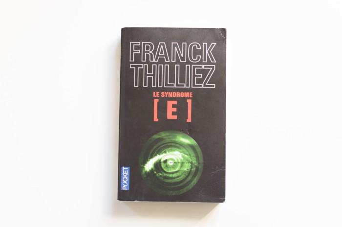 Le syndrôme E Franck Thilliez
