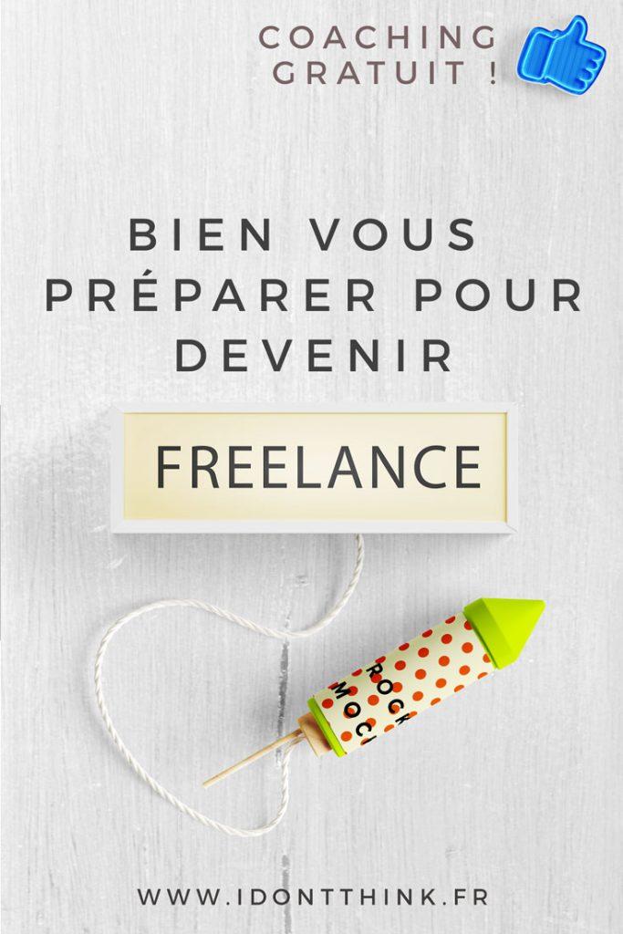 Bien vous préparer pour devenir Freelance